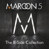 Maroon 5 | The B-Side Collection